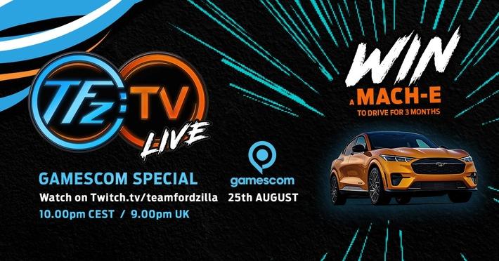 Team Fordzilla mit eigener Show live zur virtuellen Gamescom 2021 – Ford Mustang Mach-E GT zu gewinnen